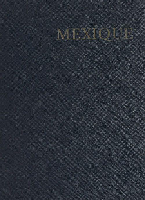 Mexique  - Pierre de Boisdeffre