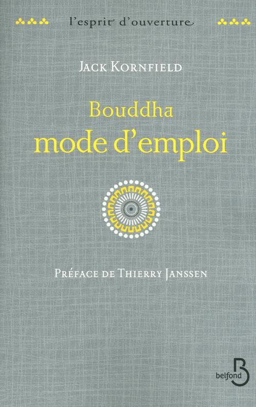Bouddha mode d'emploi