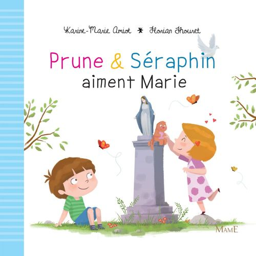 Prune & Séraphin aiment Marie