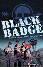 Vente Livre Numérique : Black Badge  - Sidonie Van den Dries - Matt Kindt - Tyler Jenkins