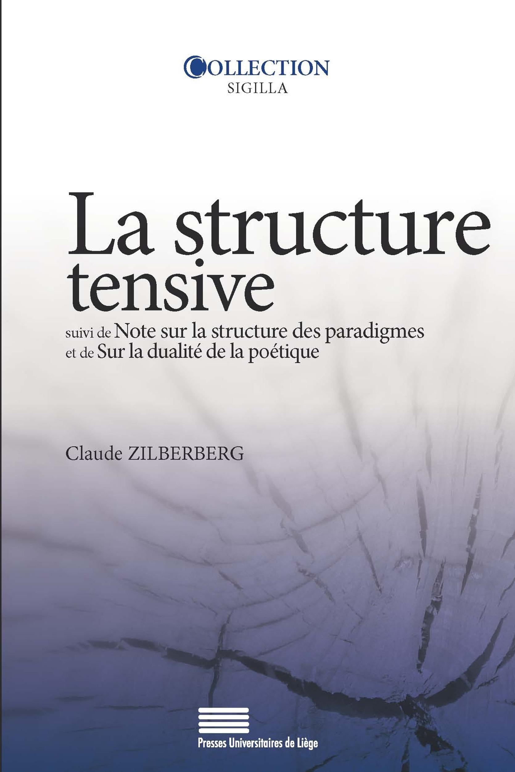La structure tensive ; note sur la structure des paradigmes et de sur la dualité de la poèt