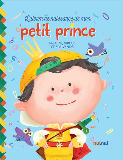 L'album de naissance de mon petit prince
