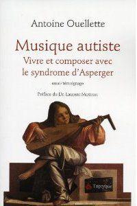 Musique autiste ; vivre et composer avec le syndrome d'Asperger