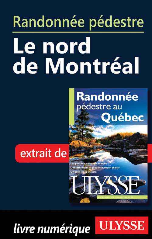 Randonnée pédestre : Le nord de Montréal