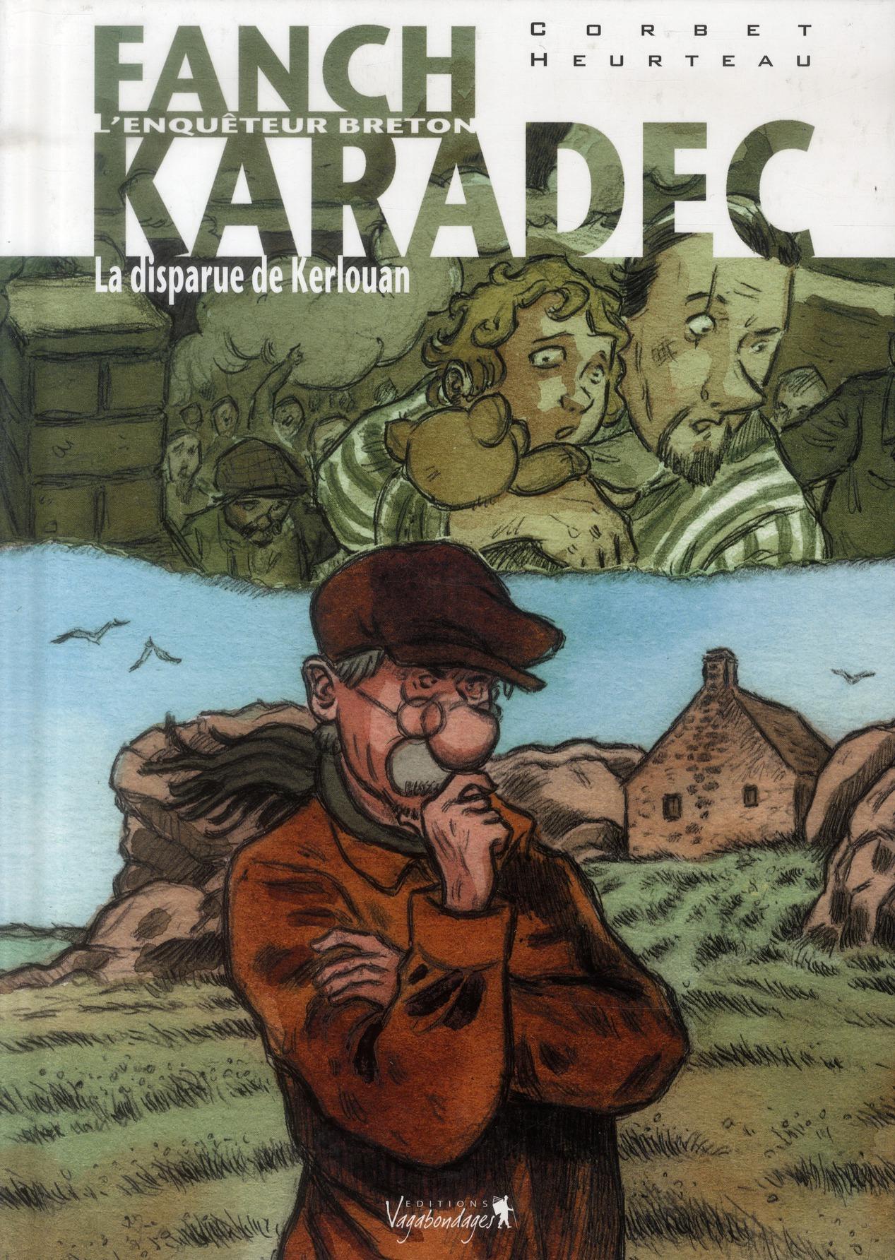 FANCH KARADEC T03 LA DISPARUE DE KERLOUAN Corbet S