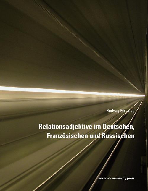 Relationsadjektive im Deutschen, Französischen und Russischen