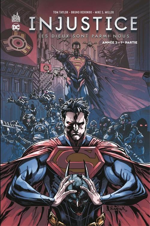 Injustice - Année 2 - 1ère partie  - Mike S. Miller  - Tom Taylor  - Brian Buccellato  - Bruno Redondo