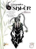 Vente Livre Numérique : Légendes du Shi-èr, épisodes 13 et 14  - Michaël Bettinelli