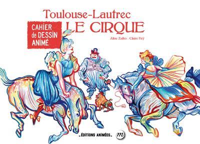 cahier de dessin animé ; Toulouse Lautrec