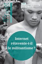 Revue Projet : Internet réinvente-t-il le militantisme ?  - Revue Projet - Collectif