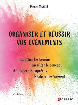 Organiser et réussir vos événements