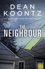 Vente Livre Numérique : The Neighbour  - Dean Koontz