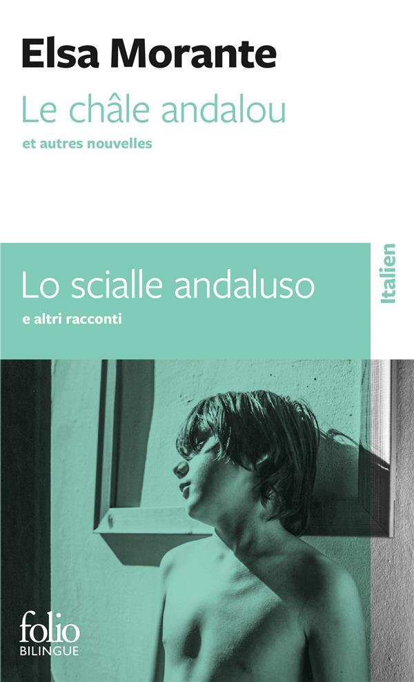 Le châle andalou et autres nouvelles; lo scialle andaluso ed altre novelle