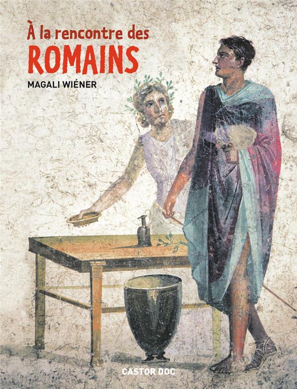 à la rencontre des romains
