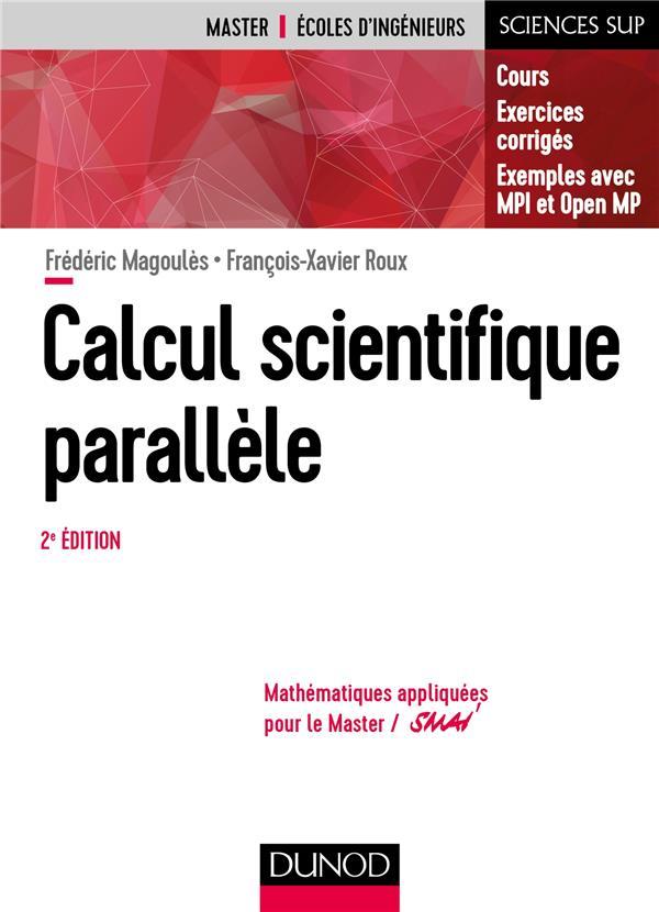 Calcul scientifique parallèle ; cours, exemples avec OPENMP et MPI (2e édition)