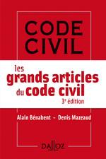 Vente Livre Numérique : Les grands articles du code civil  - Denis Mazeaud - Alain Bénabent