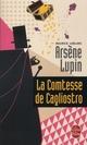 LA COMTESSE DE CAGLIOSTRO - ARSENE LUPIN