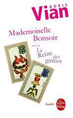 Mademoiselle Bonsoir ; la reine des garces