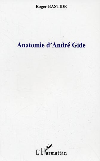 Anatomie d'andre gide