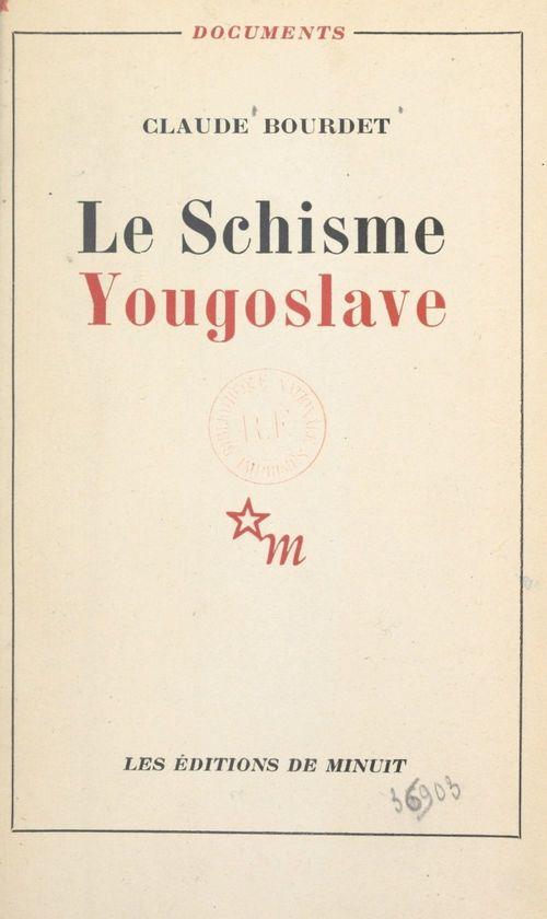 Le schisme yougoslave