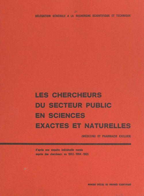 Les chercheurs du secteur public en sciences exactes et naturelles (médecine et pharmacie exlues)