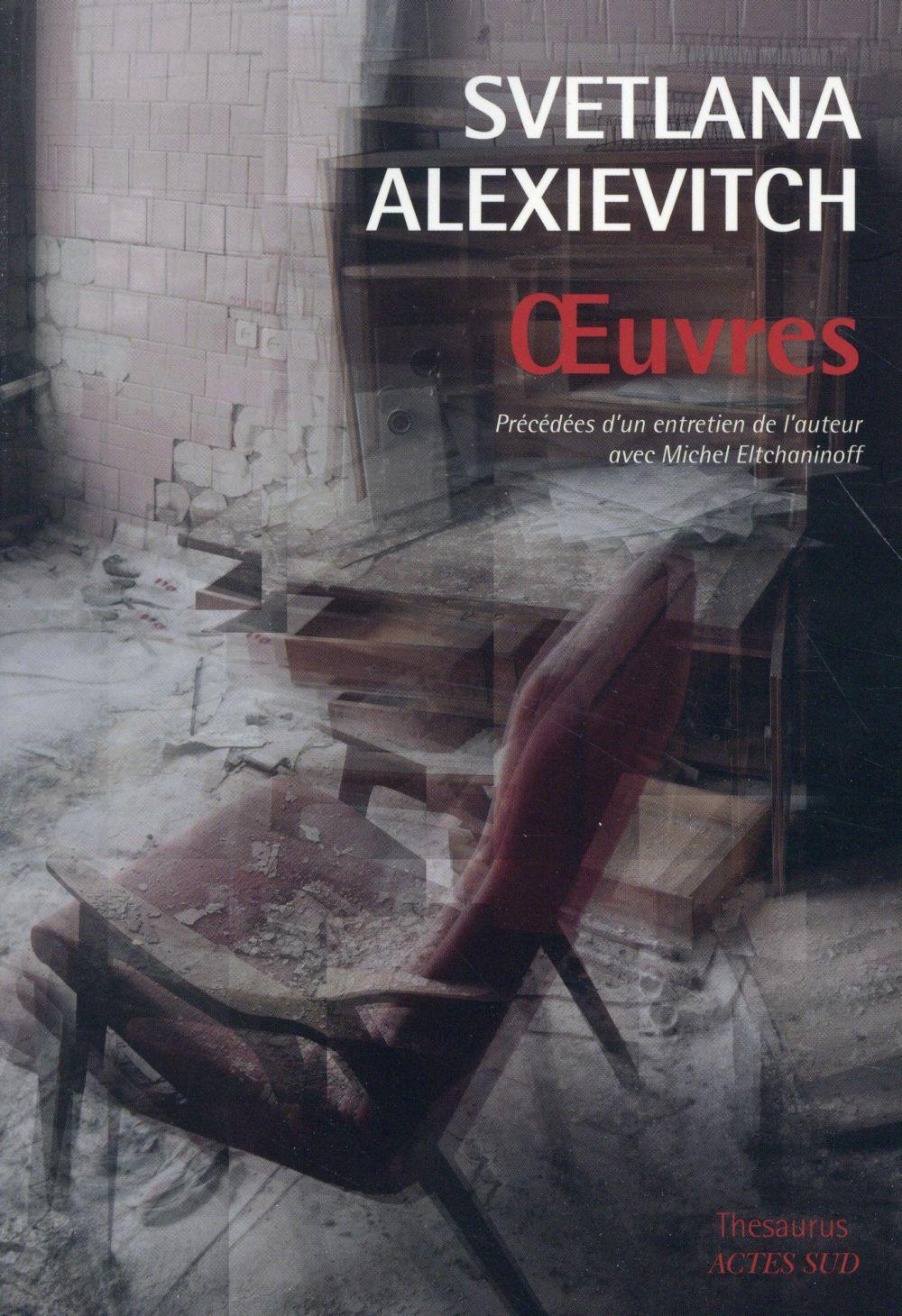 OEUVRES Alexievitch Svetlana