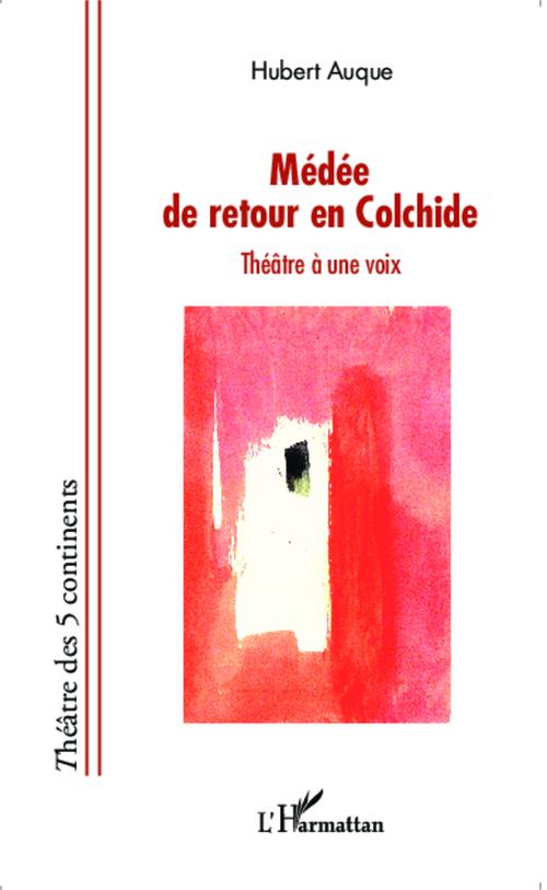 Médéede retour en Colchide ; théâtre à une voix