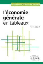 Vente Livre Numérique : L'économie générale en tableaux  - Mohamed Loucif