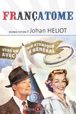 Vente Livre Numérique : Françatome  - Johan Heliot