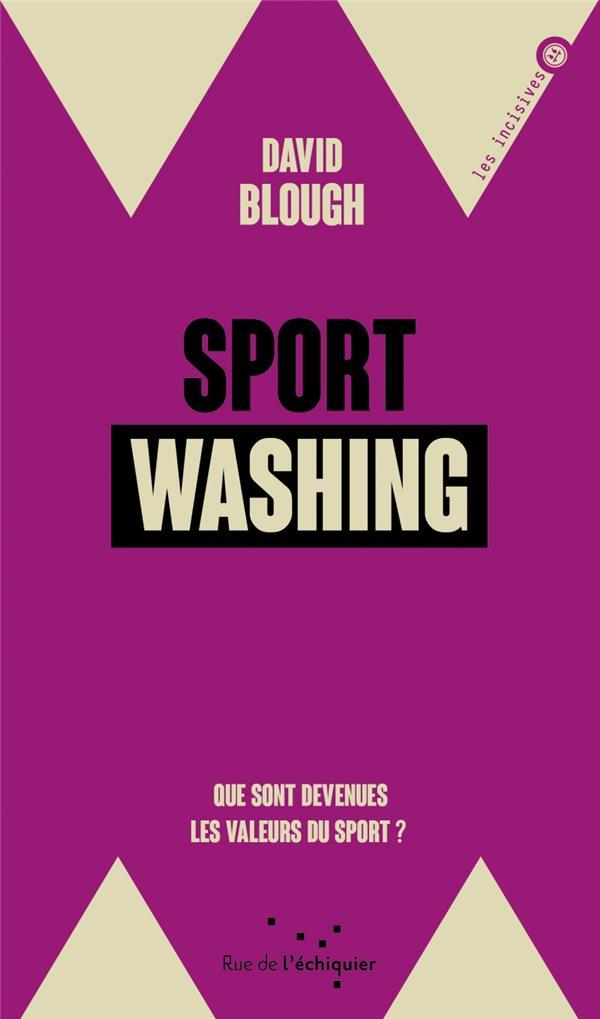 sport washing ; que sont devenues les valeurs du sport  ?