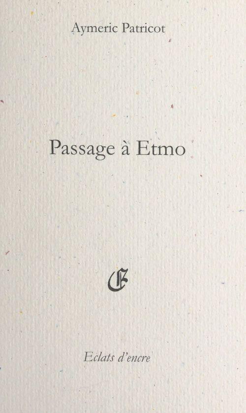 Passage à Etmo