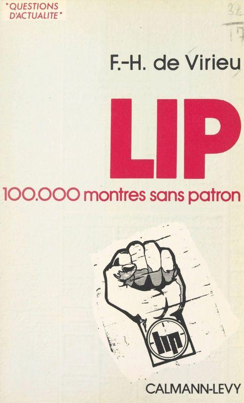 Lip : 100 000 montres sans patron