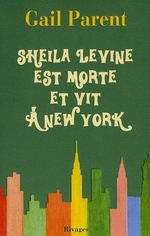 Couverture de Sheila levine est morte et vit à new york