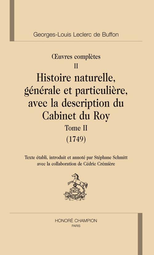 Oeuvres complètes t.2 ; histoire naturelle t.2