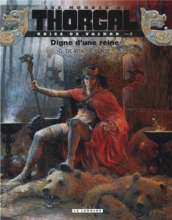 Les mondes de Thorgal - Kriss de Valnor T.3 ; digne d'une reine