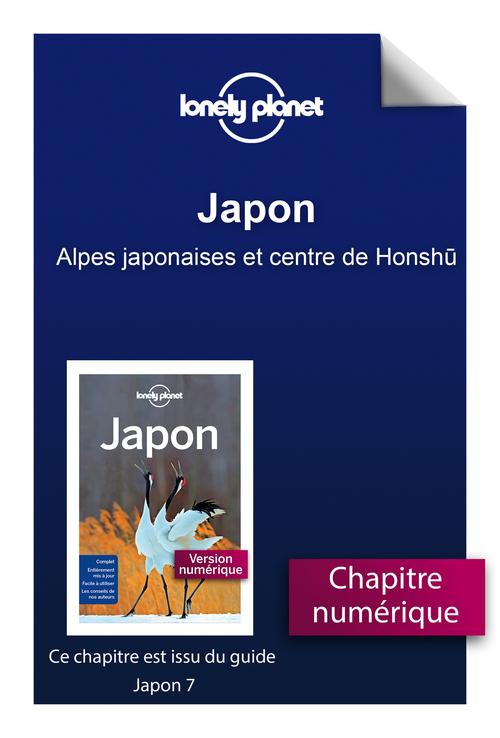 Japon - Alpes japonaises et centre de Honshu  - Lonely Planet Fr