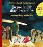 Vente EBooks : Lis et écoute Les P'tites Poules - tome 2 : Un poulailler dans les étoiles  - Christian Jolibois - Christian Heinrich