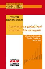 Vente Livre Numérique : Coimbatore Krishnarao Prahalad - L'articulation global/local et les marchés émergents  - Chloé Guillot-Soulez - Sophie Landrieux-Kartochian