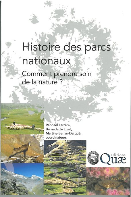 Histoire des parcs nationaux ; comment prendre soin de la nature ?