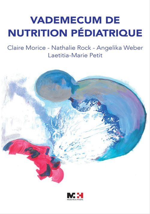 Vademecum de nutrition pédiatrique