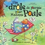 Vente EBooks : Une drôle de journée pour Madame Poule  - Lina Rousseau