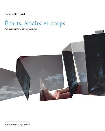 Autres & pareils, la revue t.33-34; ecarts, eclairs et corps, nouvelle etreinte photographique