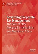 Governing Corporate Tax Management  - Rajah Rasiah - Kee Cheok Cheong - Chen Zhang