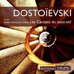 Les carnets du sous-sol  - FEDOR DOSTOÏEVSKI - Fedor DOSTOIEVSKI - Fédor Dostoïevski - Fedor Dostoïevski - Fedor Dostoievski