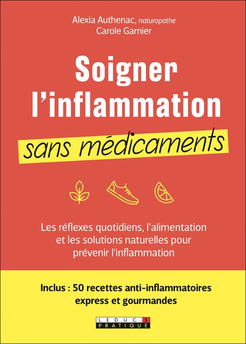 Soigner l'inflammation sans médicaments