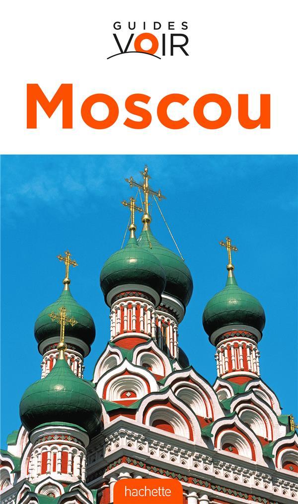Guides Voir; Moscou