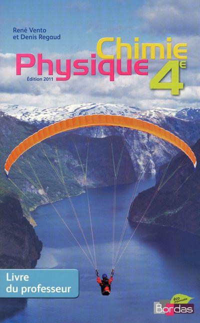 Physique-Chimie 4e Vento Livre Du Professeur 2011