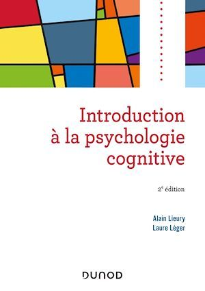 Introduction à la psychologie cognitive (2e édition)