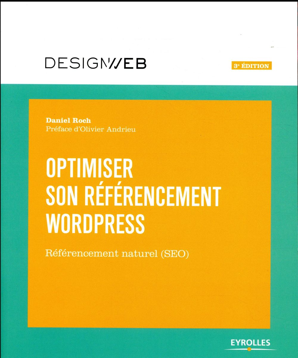 Optimiser son référencement WordPress (3e édition)