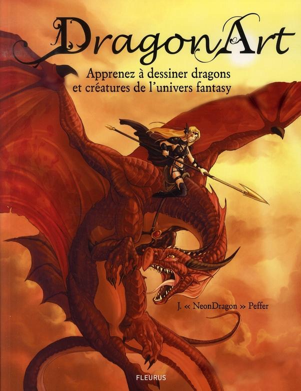 dragon art ; apprenez à dessiner dragons et créatures de l'univers fantasy